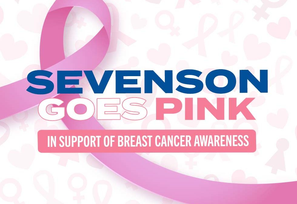 Sevenson Supports Breast Cancer Awareness Month
